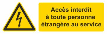 Autocollant Accès Interdit Personne étrangère Au Service