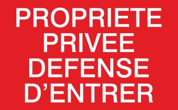Autocollant Proprieté Privée Défense D'entrer