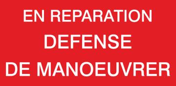 Autocollant En Réparation Défense De Manoeuvrer