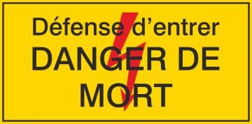 Autocollant Défense D'entrer / Danger De Mort