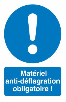 Autocollant Matériel Anti-déflagration Obligatoire !